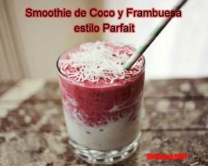 receta de smoothie de coco y frambuesa estilo parfait