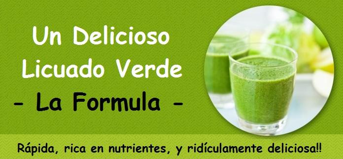 la formula para preparar un delicioso licuado verde